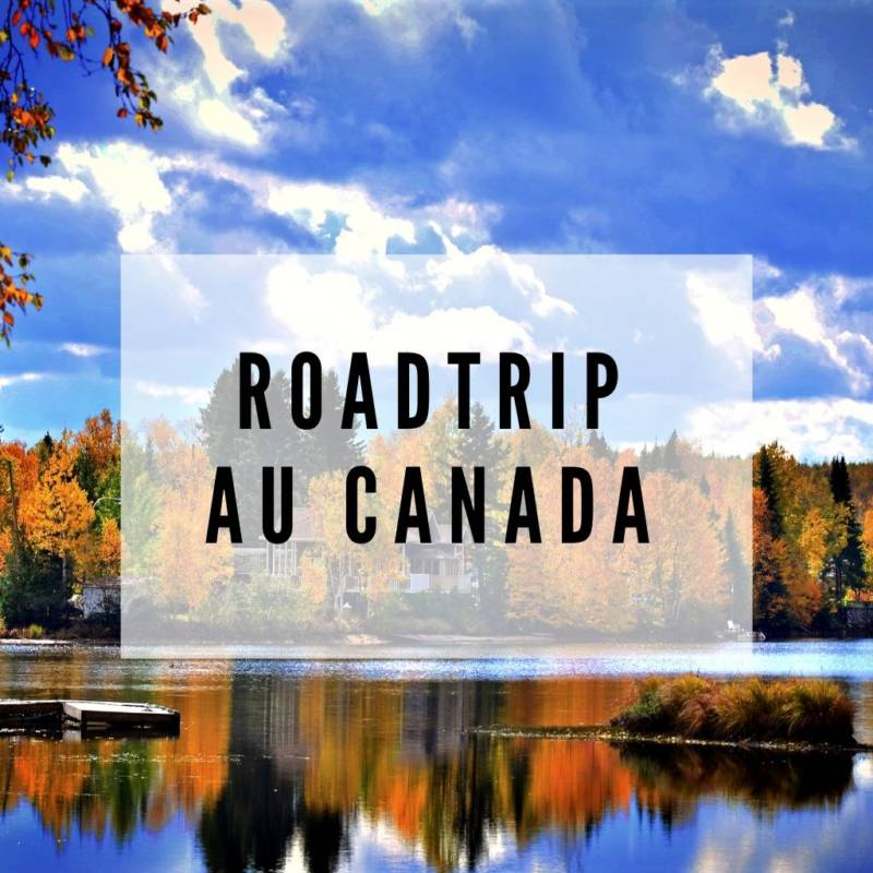 voyage-globe-travel-canada-roadtrip